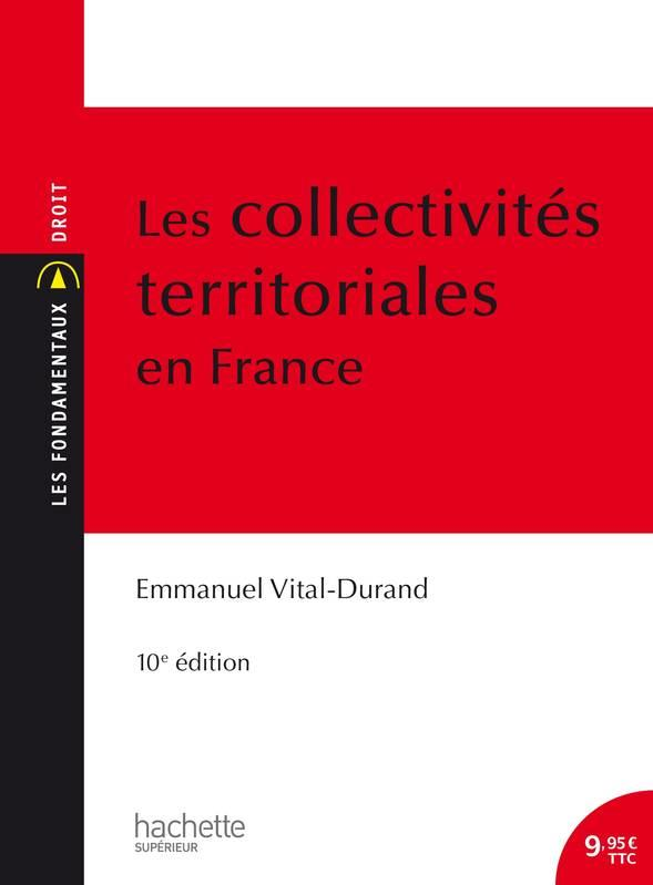 LES COLLECTIVITES TERRITORIALES EN FRANCE